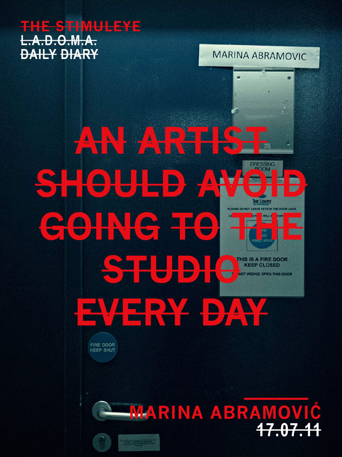 an artist should avoid going to the studio every day - marina abramovic