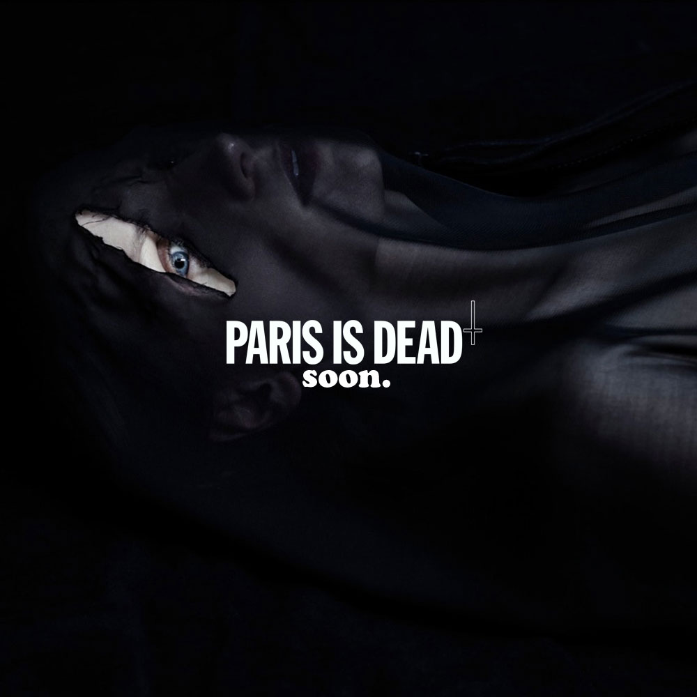 PARIS IS DEAD - soon.